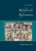 Rebellen Der Reformation [GER]