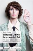 Miranda July's Intermedial Art