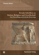 Freuds Schriften Zu Kultur, Religion Und Gesellschaft [GER]