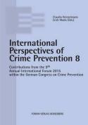 Internationale Perspectives of Crime Prevention 8 [GER]