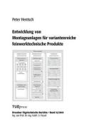 Entwicklung Von Montageanlagen Fur Variantenreiche Feinwerktechnische Produkte [GER]