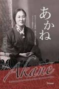 Akane Japanese & Spanish Edition  : Los Tankas de Mitsuko Kasuga, Migrante Japosesa En Mexico [Spanish]