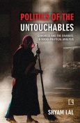 Politics of the Untouchables