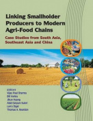 Linking Smallholder Producers to Modern Agri-Food Chains