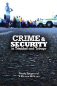 Crime and Security in Trinidad and Tobago