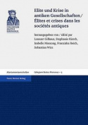 Elite Und Krise in Antiken Gesellschaften / Elites Et Crises Dans Les Societes Antiques