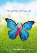 My Butterfly Gland
