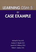 Learning DSM-5 by Case Example