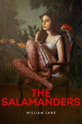The Salamanders: A Novel