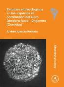 Estudios Antracologicos en los Espacios de Combustion del Alero Deodoro Roca - Ongamira (Cordoba)  [Spanish]