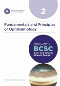 Basic and Clinical Science Course (BCSC): 2016-2017
