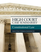 High Court Case Summaries on Constitutional Law, Keyed to Choper