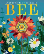 Bee: Nature's Tiny Miracle