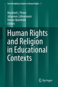 Human Rights and Religion in Educational Contexts