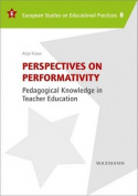Perspectives on Performativity
