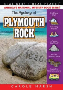Mystery at Plymouth Rock (Real Kids! Real Places!