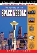 Mystery at the Space Needle (Real Kids! Real Places!
