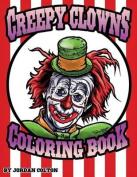 Creepy Clown Adult Coloring Book