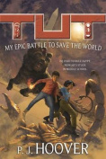 Tut: My Epic Battle to Save the World (Tut