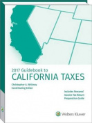 Guidebook to California Taxes (Guidebook to State Taxes