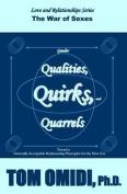 Gender Qualities, Quirks, and Quarrels