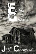 Fields of Ghosts