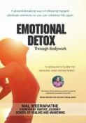 Emotional Detox Through Bodywork