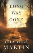 Long Way Gone [Audio]