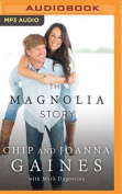 The Magnolia Story [Audio]