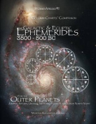 Galactic & Ecliptic Ephemerides 3500 - 500 BC  : For the Outer Planets