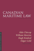 Canadian Maritime Law 2/E