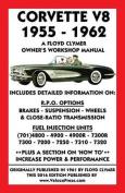 Corvette V8 1955-1962 Owner's Workshop Manual