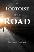 A Tortoise in the Road