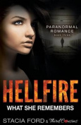Hellfire - What She Remembers