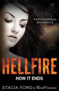 Hellfire - How It Ends: Book 6