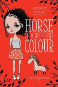 Horse of a Different Colour