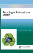 Recycling of Polyurethane Wastes