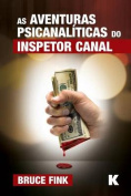 As Aventuras Psicanaliticas Do Inspetor Canal [POR]