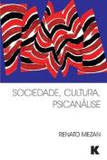 Sociedade, Cultura, Psicanalise [POR]