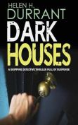 Dark Houses a Gripping Detective Thriller Full of Suspense