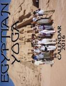 Egyptian Yoga Calendar 2016