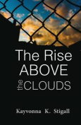 The Rise Above the Clouds