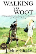 """Walking to Woot"" a Photographic Narrative Discovering New Dimensions for Parent-Teen Bonding"