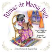 Rimas de Mama Pug [Spanish]