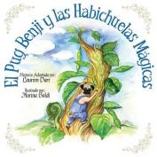 El Pug Benji y Las Habichuelas Magicas [Spanish]