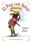 El Pug Con Botas - Libro Para Colorear [Spanish]