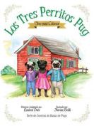 Los Tres Perritos Pug - Libro Para Colorear [Spanish]