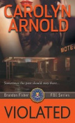 Violated (Brandon Fisher FBI)