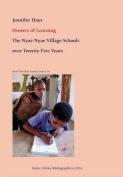 Owners of Learning. the Nyae Nyae Village Schools Over Twenty-Five Years