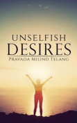 Unselfish Desires